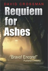 Requiem for Ashes by David A. Crossman