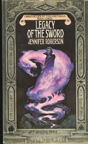 Legacy of the Sword by Jennifer Roberson