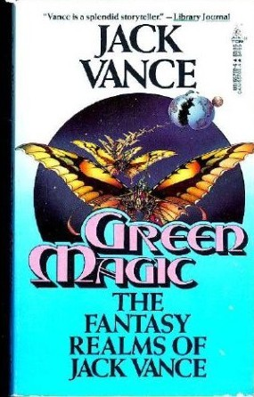 Green Magic by Jack Vance