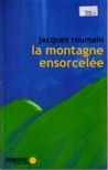 La Montagne ensorcelée by Jacques Roumain