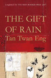 The Gift of Rain by Twan Eng Tan