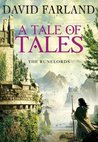 A Tale of Tales (Runelords, #9)