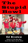 The Stupid Bowl