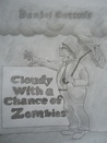 Cloudy With a Chance of Zombies