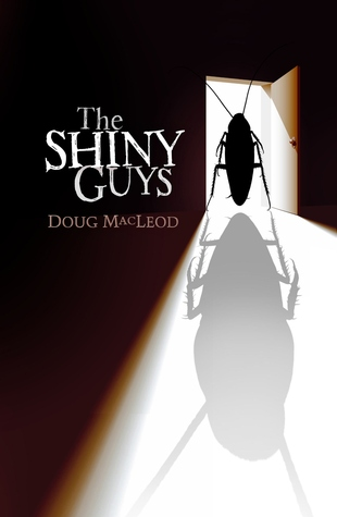 The Shiny Guys by Doug MacLeod