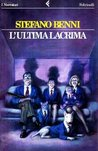 L'ultima lacrima by Stefano Benni