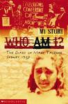 Who Am I? The Diary Of Mary Talence, Sydney 1937