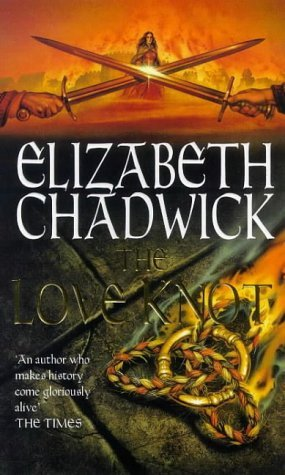 The Love Knot by Elizabeth Chadwick