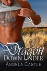 Dragon Down Under by Angela Castle
