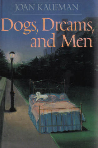 Dogs, Dreams, and Men