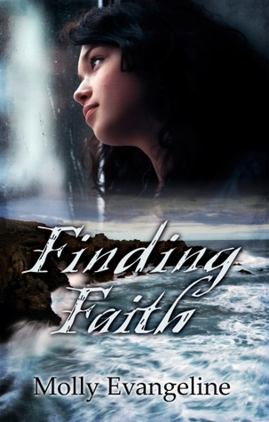 Finding Faith by Molly Evangeline