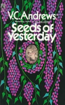 Seeds of Yesterday (Dollanganger, #4)