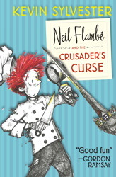Neil Flambé and the Crusader's Curse: The Neil Flambé Capers #3