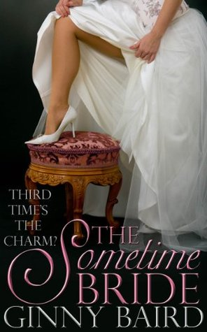 The Sometime Bride by Ginny Baird