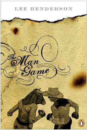The Man Game by Lee Henderson