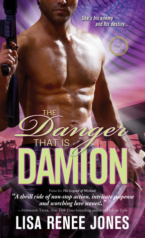 The Danger That Is Damion by Lisa Renee Jones