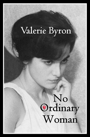 No Ordinary Woman by Valerie Byron