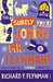 Surely You're Joking, Mr. Feynman! (Paperback)