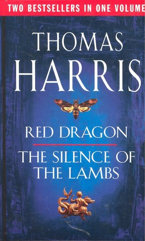 Red Dragon And Silence Of The Lambs by Thomas Harris