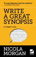Write a Great Synopsis – An Expert Guide by Nicola Morgan