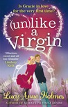 (Un)like a Virgin by Lucy-Anne Holmes