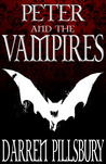 PETER AND THE VAMPIRES (Volume One) (PETER AND THE MONSTERS)