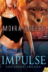 Impulse by Moira Rogers