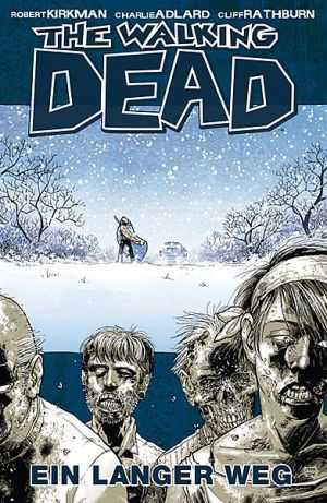 The Walking Dead, Band 2 by Robert Kirkman