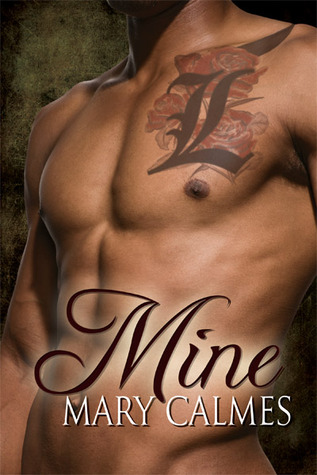 Mine by Mary Calmes