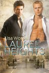 Laurel Heights by Lisa Worrall