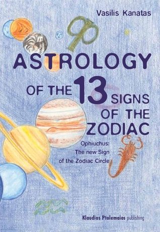 Astrology of the 13 signs of the zodiac ophiuchus the new sign of the