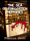 The Sea Of Forgotten Memories by Federico Chini