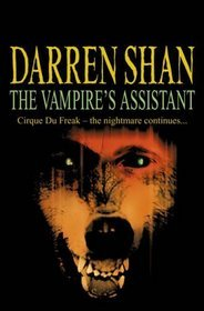 The Vampire's Assistant by Darren Shan