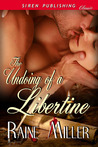 The Undoing of a Libertine (Blackstone Affair Historical Prequel, #2)