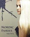 Nordic Fairies by Saga Berg
