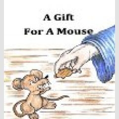 A Gift for a Mouse (Redemption Tales)
