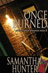 Once Burned (A Sophie Turner Mystery #2)