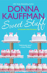 Sweet Stuff by Donna Kauffman