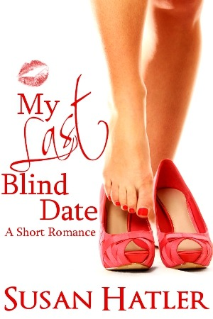 My Last Blind Date by Susan Hatler
