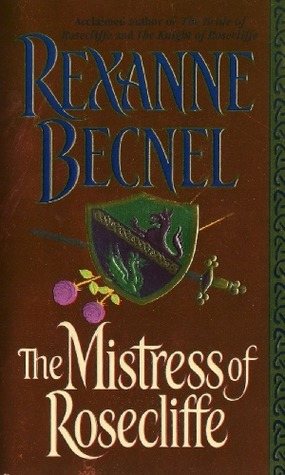 The Mistress of Rosecliffe by Rexanne Becnel