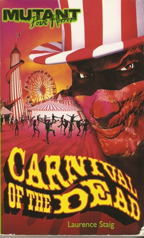 Carnival of the Dead (Mutant Point Horror)