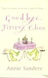 Goodbye, Jimmy Choo