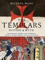 The Templars by Michael Haag