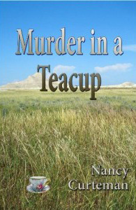 Murder In A Teacup by Nancy Curteman