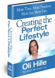 Creating the Perfect Lifestyle by Oli Hille