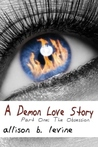A Demon Love Story Part One: The Obsession
