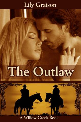 The Outlaw by Lily Graison