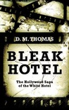 Bleak Hotel: The Hollywood Saga of the White Hotel