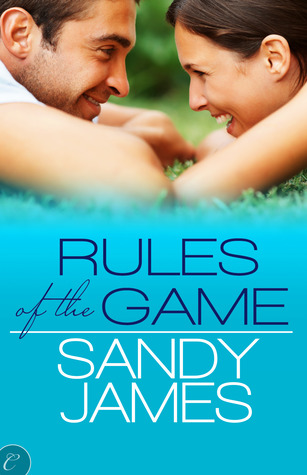 Rules of the Game by Sandy James