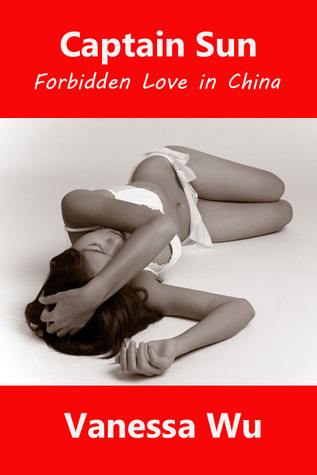 Captain Sun: Forbidden Love in China